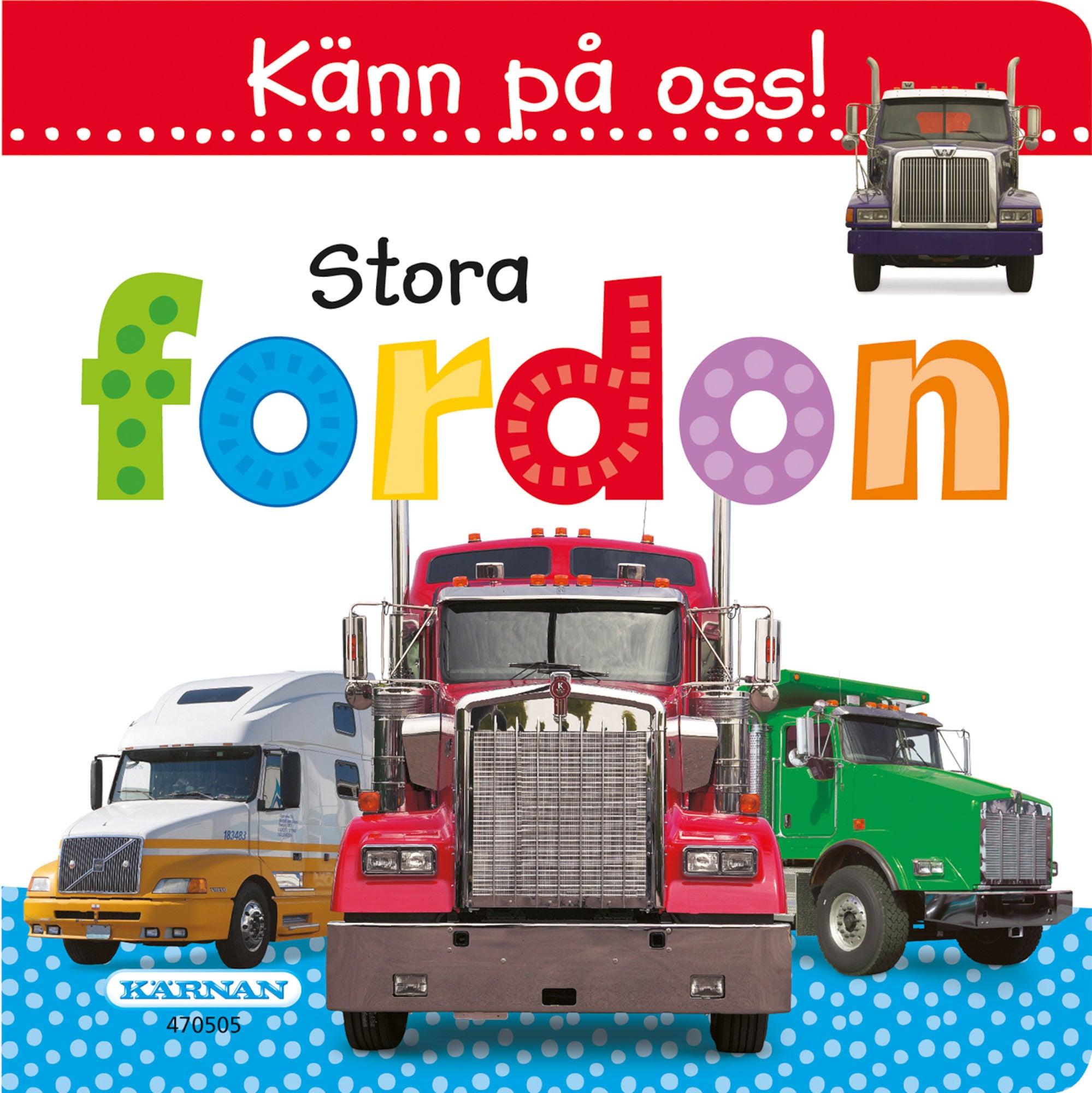 Egmont Kärnan Kärnan Barnbok Känn På Oss! Stora Fordon